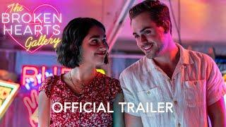 THE BROKEN HEARTS GALLERY (2020) Movie Trailer
