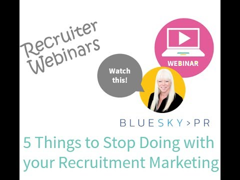 Recruitment Marketing: 5 Things you Need to Stop Doing