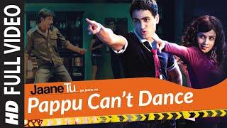 Pappu Can'T Dance (Full Song) Film - Jaane Tu... Ya Jaane Na