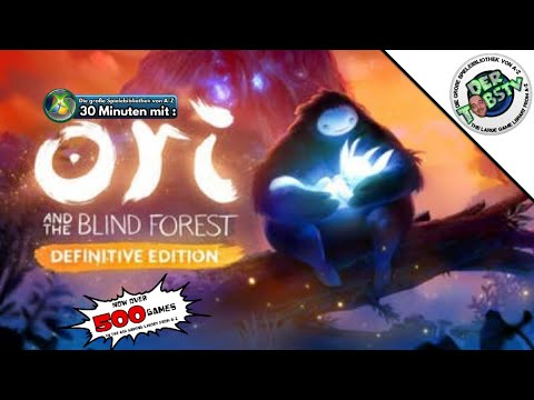 ⏩ Ori And The Blind Forest Definitive Edition ⏪ 30 Minuten mit Die Spielebibliothek A Z ‼️ Xbox one