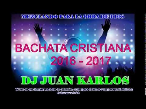 BACHATA CRISTIANA MIX  2016 -2017