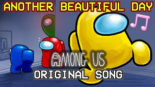 Another Beautiful Day - Among Us Original Song By RecD (Parody Animation)