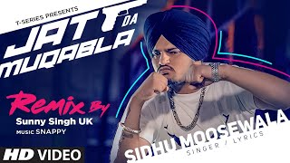 Jatt Da Muqabala – (Remix) – Sidhu Moosewala