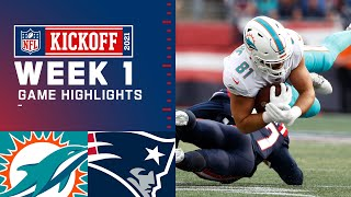Dolphins vs. Patriots Week 1 Highlights | NFL 2021