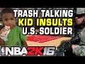 TRASH TALKER INSULTS U.S. SOLDIER on MYCOURT NBA 2K16