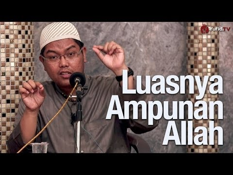 Luasnya Ampunan Allah & Cara-cara Taubat - Ustadz Firanda Andirja, MA.