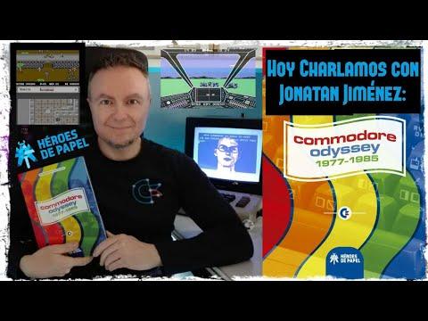 Hoy Charlamos con Jonatan Jiménez: Commodore Odyssey