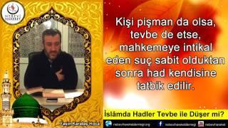 İslam'da Had Cezaları Tevbeyle Düşer Mi? (Yasin Karataş Hoca)