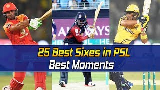 25 Best Sixes in PSL | PSL Best Moments | HBL PSL