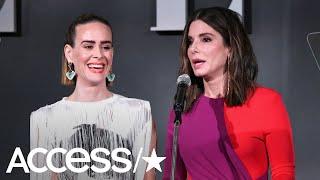 Sarah Paulson On Having Sandra Bullock Honor Her: 'It Must Mean She Maybe Actually Likes Me!'
