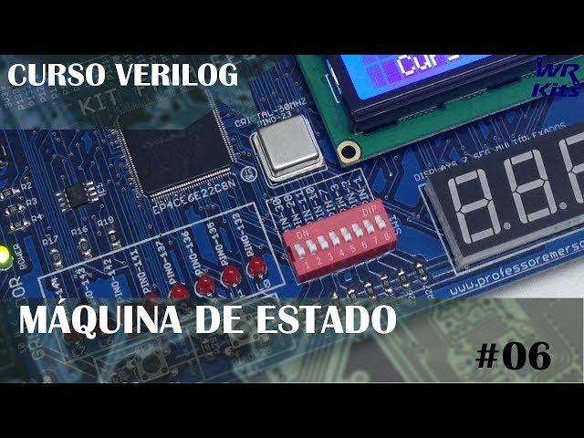 MÁQUINA DE ESTADO | Curso de Verilog #06