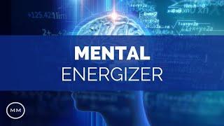 Mental Energizer - Increase Alertness, Focus, Concentration - Monaural Beats - Focus Music