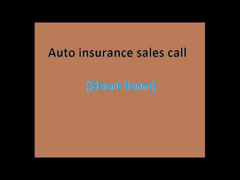 Auto insurance sales call (Short form)