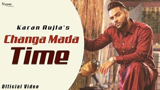 Changa Mada Time – Jass Bajwa – Karan Aujla