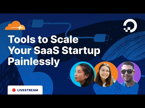 Tools to Scale Your SaaS Startup | 1-Hour Tech Talk