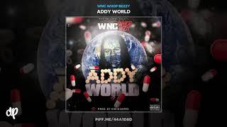 WNC Whop Bezzy - Dum Shit [Addy World]