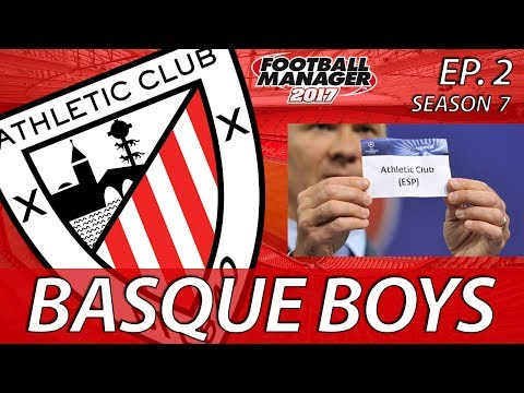Basque Boys | S07E02 | DRAWN IN | Football Manager 2017