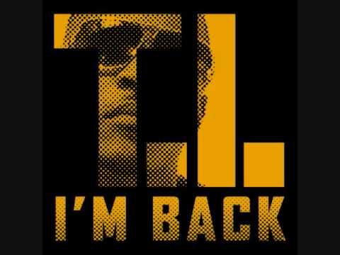 T.I. I'm Back