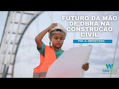 qual-futuro-da-mao-de-obra-na-construcao-civil