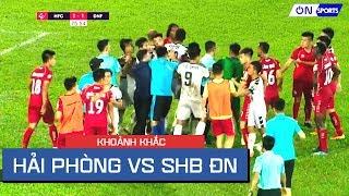 """Màn """"võ thuật"""" kinh hoàng Hải Phòng vs Đà Nẵng, 2 thẻ đỏ trực tiếp cho Bùi Tiến Dụng và Hữu Phúc"""