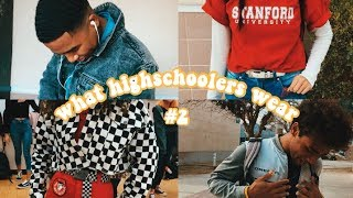 what highschoolers are actually wearing #2 | southern california