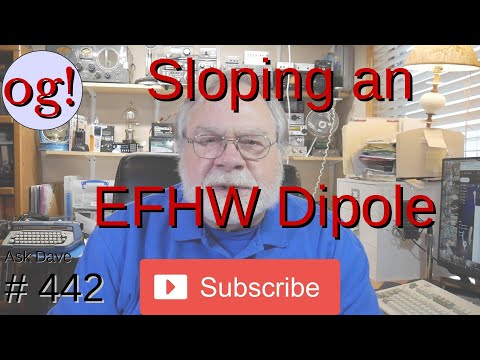 Sloping an EFHW Dipole (#442)