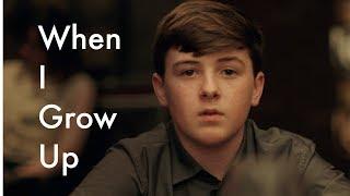 When I Grow Up — Gay Short Film