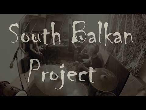 SOUTH BALKAN PROJECT - South Balkan Project (live) - Grabile gu Angelinu