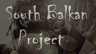 SOUTH BALKAN PROJECT - South Balkan Project (live) - Grabile gu Angelinu