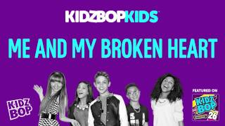 KIDZ BOP Kids - Me and My Broken Heart (KIDZ BOP 26)