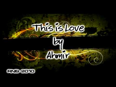 Ahmir - This Is Love (2010)(New) RnB