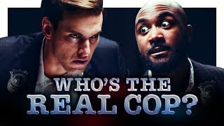 Who's the Real Cop?