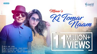 MINAR | Ki Tomar Naam | Official Music Video | Angshu| Tune-Minar | Lyrics-Asif Iqbal | Music-Sajid