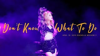 190419 블랙핑크 로제(BLACKPINK ROSÉ) 코첼라 Coachella 직캠 - Don't Know What To Do