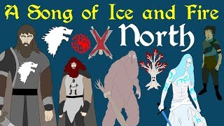 A Song of Ice and Fire: North (Complete)