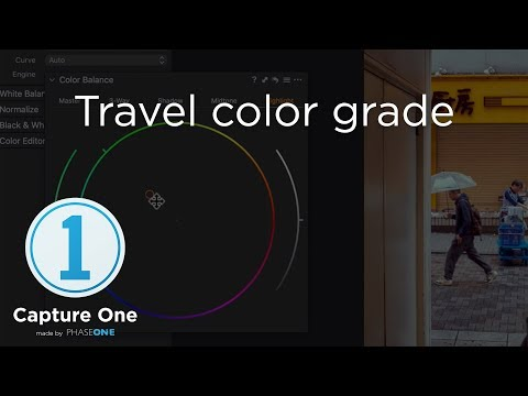 Travel Color Grade | Tutorial | Capture One 12
