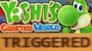 How Yoshi's Crafted World TRIGGERS You!
