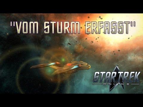 """Star Trek: Online ►NEW DAWN◄ """"Vom Sturm erfasst"""""""