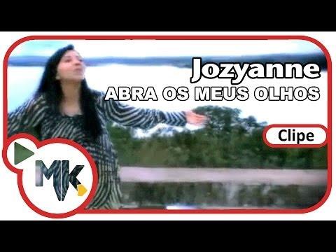 Baixar Jozyanne - Abra Os Meus Olhos (Clipe Oficial MK Music)