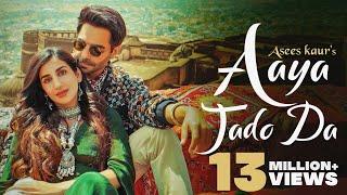 Aaya Jado Da Asees Kaur Feat Aparshakti Khurana