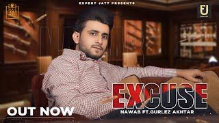 Excuse Nawab Ft Gurlez Akhtar