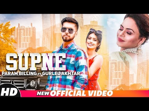 Supne (Official Video) Param Billing ft Gurlez Akhtar - Western Penduz