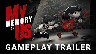 My Memory of Us - Gameplay Trailer