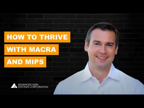How to Thrive with MACRA and MIPS Webinar