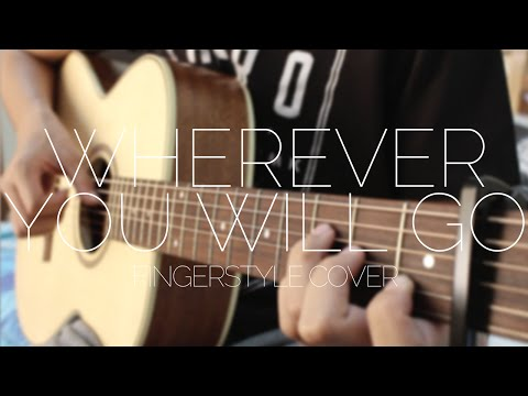 Wherever You Will Go - The Calling - Fingerstyle Guitar