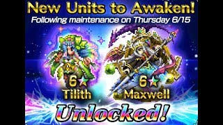[FFBE] Tilith and Maxwell *6 News as well as more info about June 16th Update!