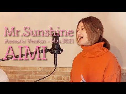 AIMI / Mr.Sunshine Acoustic Version - Mar.2021