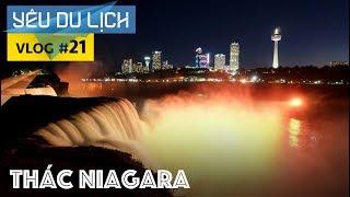 YÊU DU LỊCH #21: NƯỚC MỸ #2: Thác Niagara tuyệt đẹp | Yêu Máy Bay