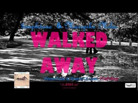 WALKED AWAY - $impletune & Masspike Miles (WATERFALLS & RIVERS OF LOVE)_TheFiXtape