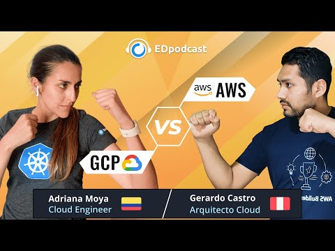 #EDpodcast 12 | Guerra de nubes: AWS vs GCP
